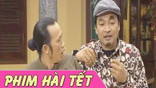 Phim Hài Tết | Tham Thì Thâm | Phim Hài Hoài Linh , Quốc Anh