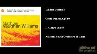 William Mathias - Celtic Dances, Op. 60