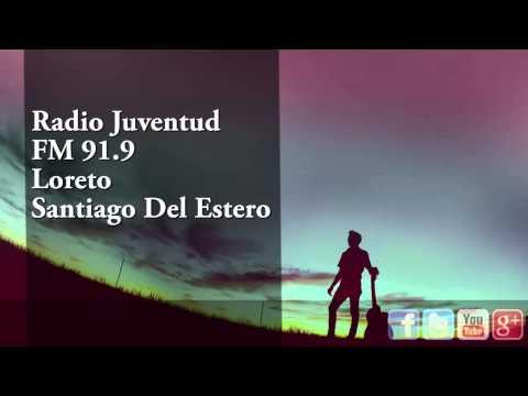 Radio Juventud FM 91.9 Loreto Santiago Del Estero