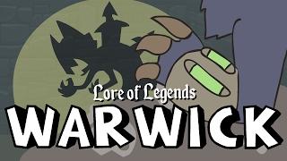 Lore of Legends: Warwick the Uncaged Wrath of Zaun