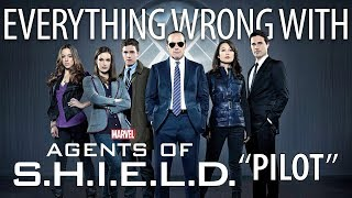 "Everything Wrong With Agents of S.H.I.E.L.D. ""Pilot"""