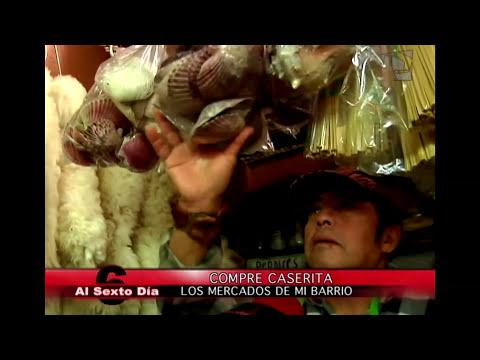 Compre caserita: los mercados de mi barrio en Al Sexto Día