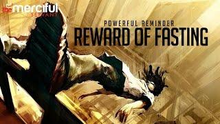 Download Lagu The Rewards of Fasting - Powerful Video Gratis STAFABAND