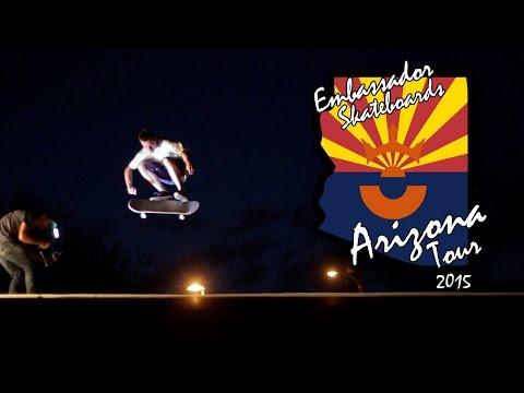 Embassador Skateboards Arizona Tour 2015