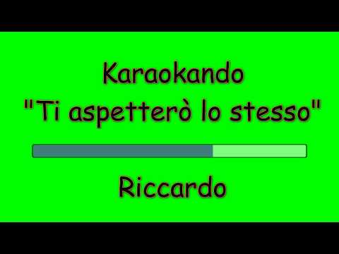 Karaoke Italiano - Aspetterò lo stesso - Riky (Testo)