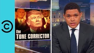 Donald Trump Gets Presidential | The Daily Show With Trevor Noah