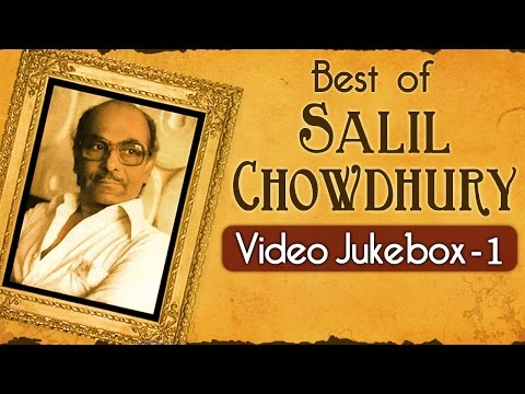 Best of Salil Chowdhury Songs - Jukebox 1 - Evergreen Classic...