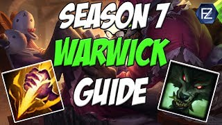 UPDATED WARWICK GUIDE - How to play Warwick Jungle Season 7   League of Legends