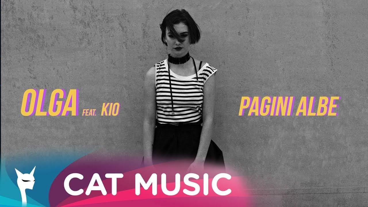 Olga feat. Kio - Pagini albe (Official Video)