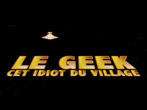 Docu : Le geek, cet idiot du village !