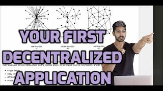 A Guide to Building Your First Decentralized Application