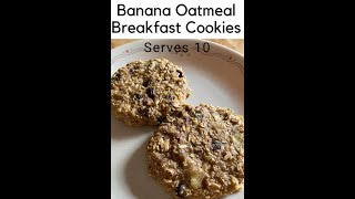 Cooking Breakfast With Us: Banana Oatmeal Breakfast Cookies   Large Family Style