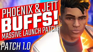 Valorant: Jett & Phoenix BUFFED! - MASSIVE Launch Patch Explained!