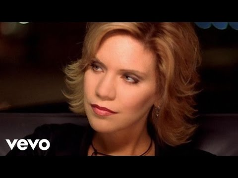 Alison Krauss - Let Me Touch You For Awhile