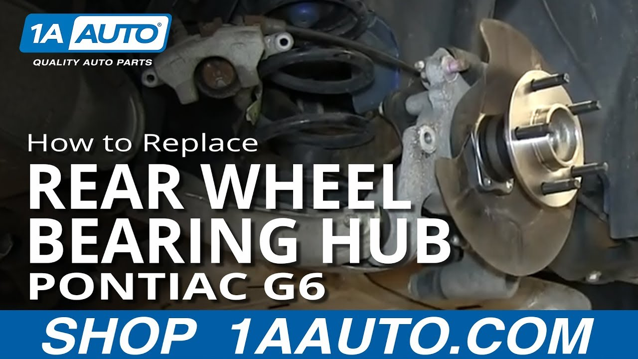 How To Install Replace Rear Wheel Bearing Hub Pontiac G6