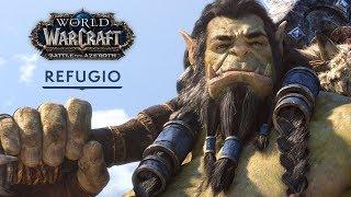 World of Warcraft: «Refugio»
