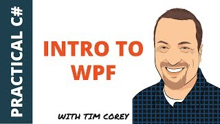 Intro to WPF: Learn the basics and best practices of WPF for C#