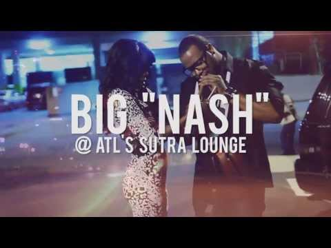 Big Nash @ Club Sutra #NashMade