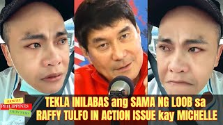LATEST! TEKLA INILABAS ang SAMA ng LOOB sa Raffy Tulfo in Action ISSUE kay MICHELLE