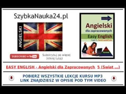 KURS ANGIELSKIEGO MP3 - Dorota Guzik - Easy English (cz. 5 - Świat Wokół Nas)