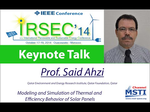 Modeling and Simulation of Thermal and Efficiency Behavior of Solar Panels by Prof. Said Ahzi