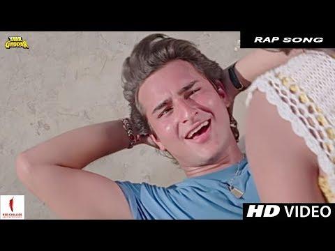 Rap Song | Yaar Gaddar | Full Song HD | Somy Ali, Saif Ali Khan