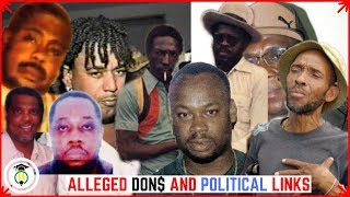 ALLEGED Jamaican D0N$ and their POLITICAL affiliations