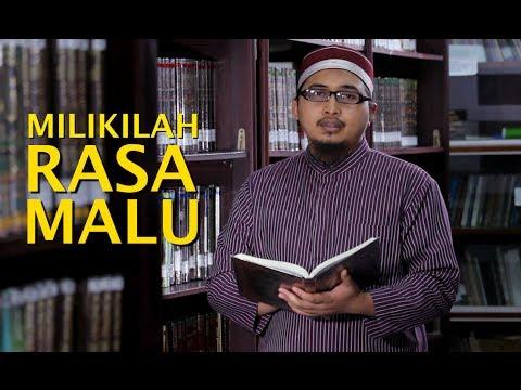 Kata Kata Nasehat Islami: Milikilah Rasa Malu - Ustadz Askar Wardhana