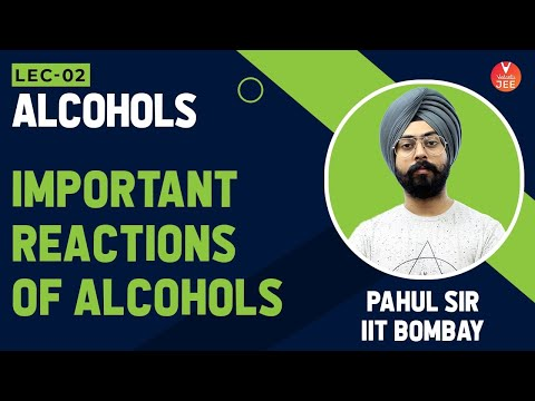 Organic Chemistry: Reactions of Alcohols | Alcohols Phenols and Ethers | IIT JEE Main Chemistry