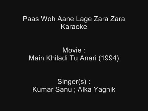 Paas Woh Aane Lage Zara Zara - Main Khiladi Tu Anari (1994) - Kumar Sanu & Alka Yagnik video