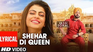 Shehar Di Queen: Jassi Sohal (Full Lyrical Song) | Desi Routz | Latest Punjabi Songs | T-Series