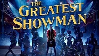The Greatest Showman Soundtrack Tracklist