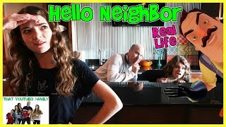 HELLO NEIGHBOR Real Life In Neighbors House / That YouTub3 Family