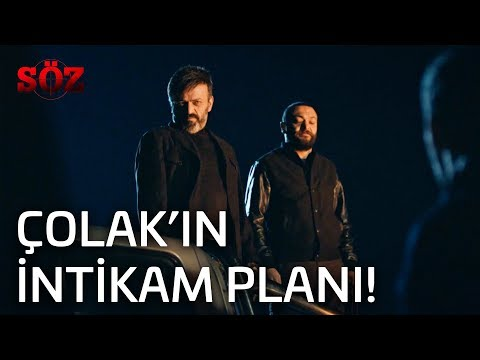 Söz | 27.Bölüm - Çolak'ın İntikam Planı!