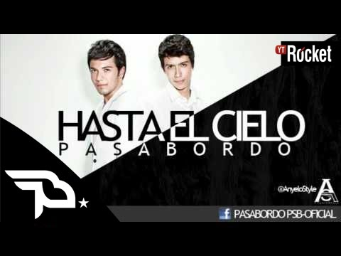 Thumbnail of video Pasabordo - Hasta El Cielo (Audio Original) [Anyelo Publicidad | Anyelo Style]