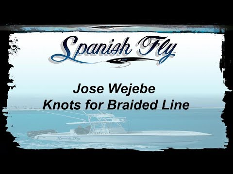 Knots for Braided Line - How to tie Knots for Braided Line to Mono Leader