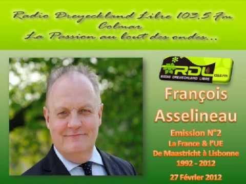 """François Asselineau: """"La France & l UE de Maastricht à Lisbonne:1992 - 2012"""" - N° 02 - 27/02/2012"""
