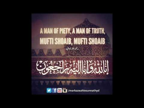 Mufti Shoaib Raza Naeemi Sahab Ke Inteqal Par Taziyati Bayan by Huzoor Shahbaz E Deccan