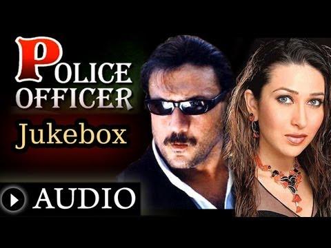 Police Officer - All Songs - Jackie Shroff - Karisma Kapoor - Sadhna Sargam - Shabbir Kumar