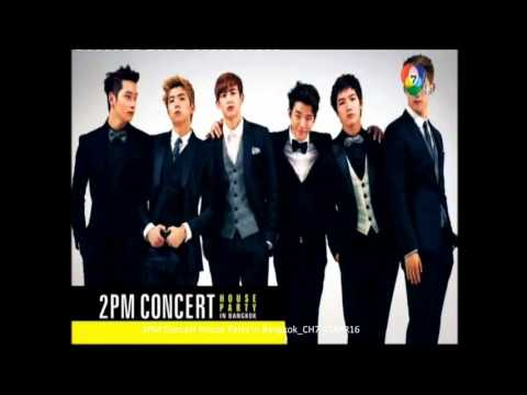 2PM Concert House Party in Bangkok CH7 17APR16