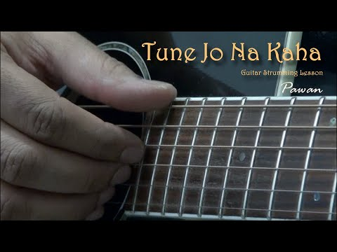 Tune Jo Na Kaha - New York - Guitar Chords Lesson by Pawan