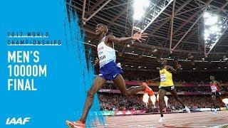 Men's 10000m Final | IAAF World Championships London 2017