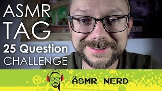 ASMR Whisper | The ASMR Tag | 25 Question CHALLENGE - Learn My Secrets :O