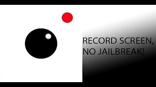 How To Record Your iPhone or iPod Touch Screen NO JAILBREAK!!