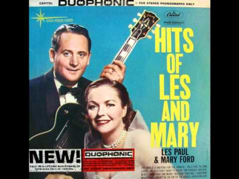 Les Paul and Mary Ford - The World Is Waiting For The Sunrise