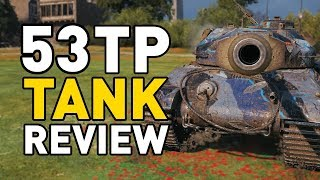 World of Tanks || 53TP - Tank Review