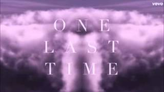 Ariana Grande - One Last Time 1 HOUR
