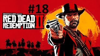 WE CATCHING CRIMINALS NOW?! - Red Dead Redemption 2 PT18
