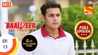 Baalveer Returns - Ep 13 - Full Episode - 26th September, 2019