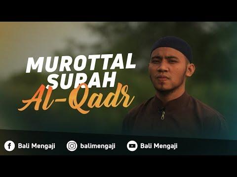 Murottal Surah Al-Qadr - Mashudi Malik Bin Maliki